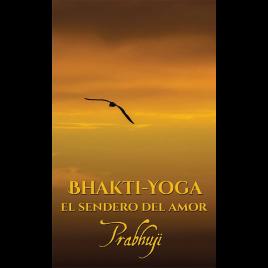 Bhakti yoga – el sendero del amor