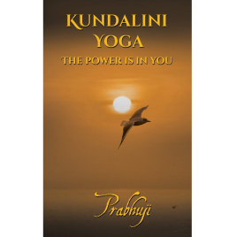 Kundalini Yoga- the power is in you